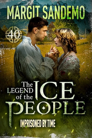 The Ice People 40 -  Imprisoned by time