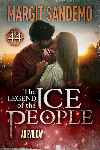 The Ice People 44 - An Evil Day
