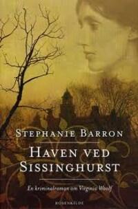 Haven ved Sissinghurst. En Virginia Woolf krimi.