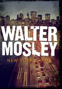 New York Karma. En Walter Mosley krimi