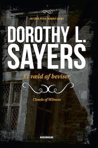 Et væld af beviser. En Dorothy L. Sayers krimi.