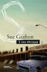 S for stilhed. En Sue Grafton krimi.