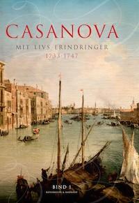 Casanova - mit livs erindringer. Erotiske memoirer 1733-1747