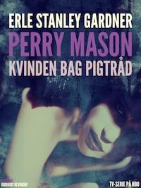 Perry Mason: Kvinden bag pigtråd