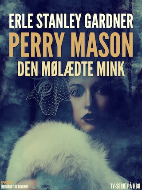 Perry Mason: Den mølædte mink