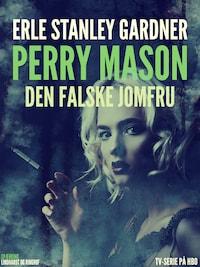 Perry Mason: Den falske jomfru