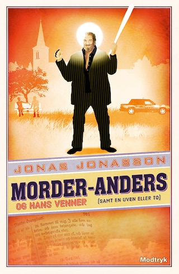 Morder-Anders og hans venner (samt en uven eller to)