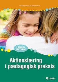 Aktionslæring i pædagogisk praksis