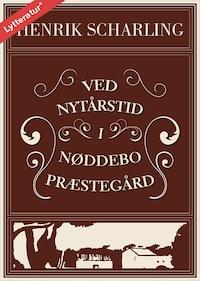 Ved nytårstid i Nøddebo Præstegård