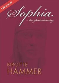 Sophia - den glemte dronning