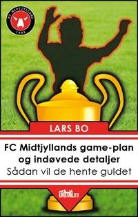 FC Midtjyllands game-plan og indøvede detaljer