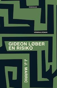 Gideon løber en risiko