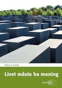 Livet måste ha mening