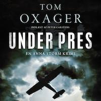 Under pres