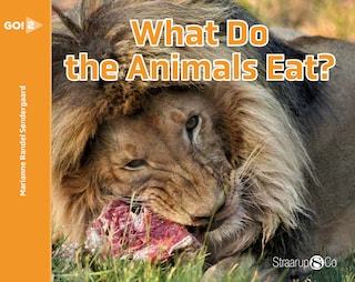 What Do the Animals Eat