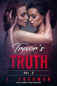 Trevor's Truth 3