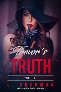 Trevor's Truth 4