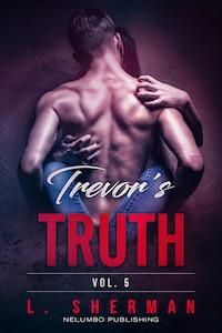 Trevor's Truth 5