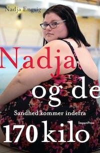 Nadja og de 170 kilo
