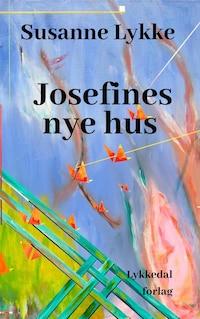 Josefines nye hus