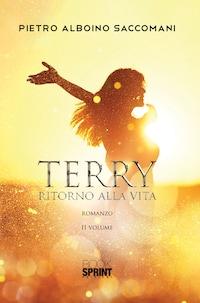 Terry ritorno alla vita - II Volume