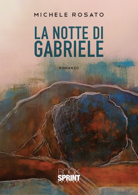 La notte di Gabriele