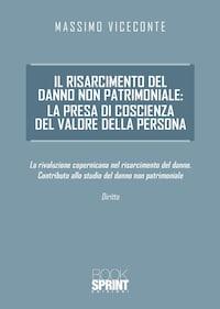 Il risarcimento del danno non patrimoniale: la presa di coscienza del valore della persona
