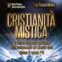 Cristianità mistica – volume 2