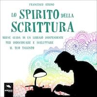 Lo spirito della scrittura