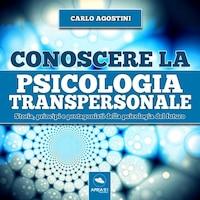 Conoscere la psicologia transpersonale