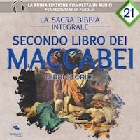 La sacra Bibbia integrale. Secondo libro dei Maccabei – Libri storici