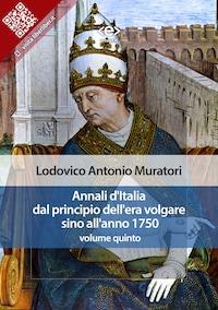 Annali d'Italia dal principio dell'era volgare sino all'anno 1750 - volume quinto