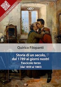Storia di un secolo, dal 1789 ai giorni nostri : Fasc. III (dal 1859 al 1865)