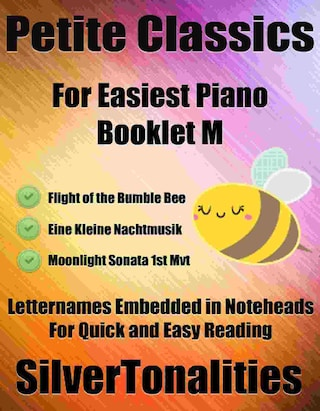 Petite Classics for Easiest Piano Booklet M