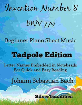 Invention Number 8 Bwv 779 Beginner Piano Sheet Music Tadpole Edition