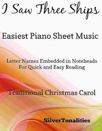 I Saw Three Ships Easiest Piano Sheet Music