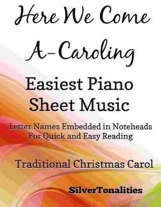 Here We Come a Caroling Easy Piano Sheet Music Tadpole Edition