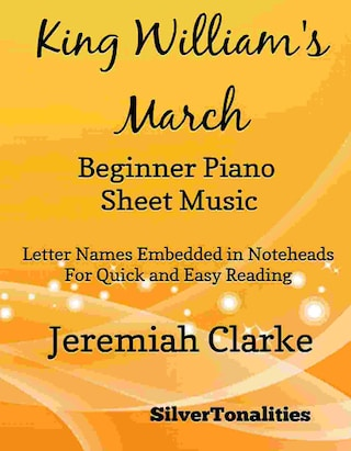 King William's March Beginner Piano Sheet Music