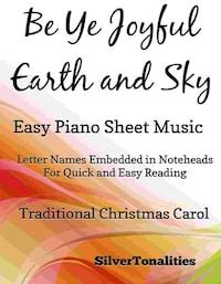 Be Ye Joyful Earth and Sky Easy Piano Sheet Music