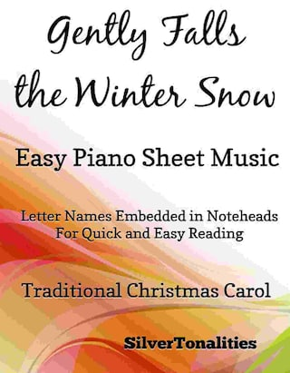 Gently Falls the Winter Snow Easy Piano Sheet Music