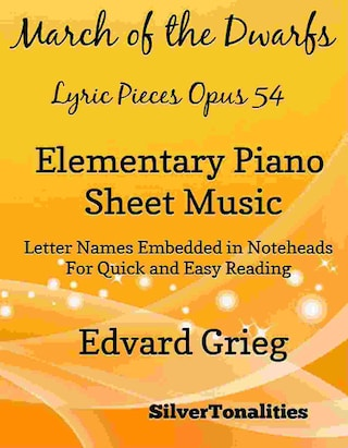March of the Dwarfs Lyric Pieces Opus 54 Elementary Piano Sheet Music