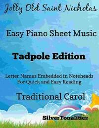 Jolly Old Saint Nicholas Easy Piano Sheet Music Tadpole Edition