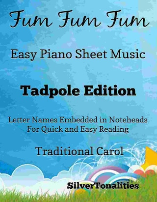 Fum Fum Fum Easy Piano Sheet Music Tadpole Edition