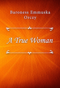 A True Woman