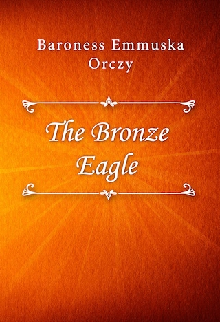 The Bronze Eagle