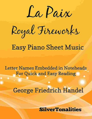 La Paix Royal Fireworks Easy Piano Sheet Music