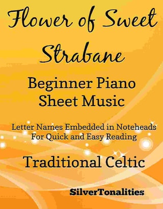Flower of Sweet Strabane Beginner Piano Sheet Music