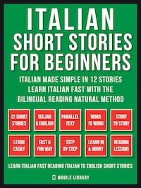 Italian Short Stories For Beginners (Vol 1)