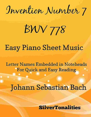 Invention Number 7 BWV 778 Easy Piano Sheet Music