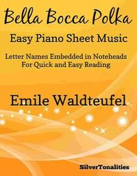 Bella Bocca Polka Easy Piano Sheet Music